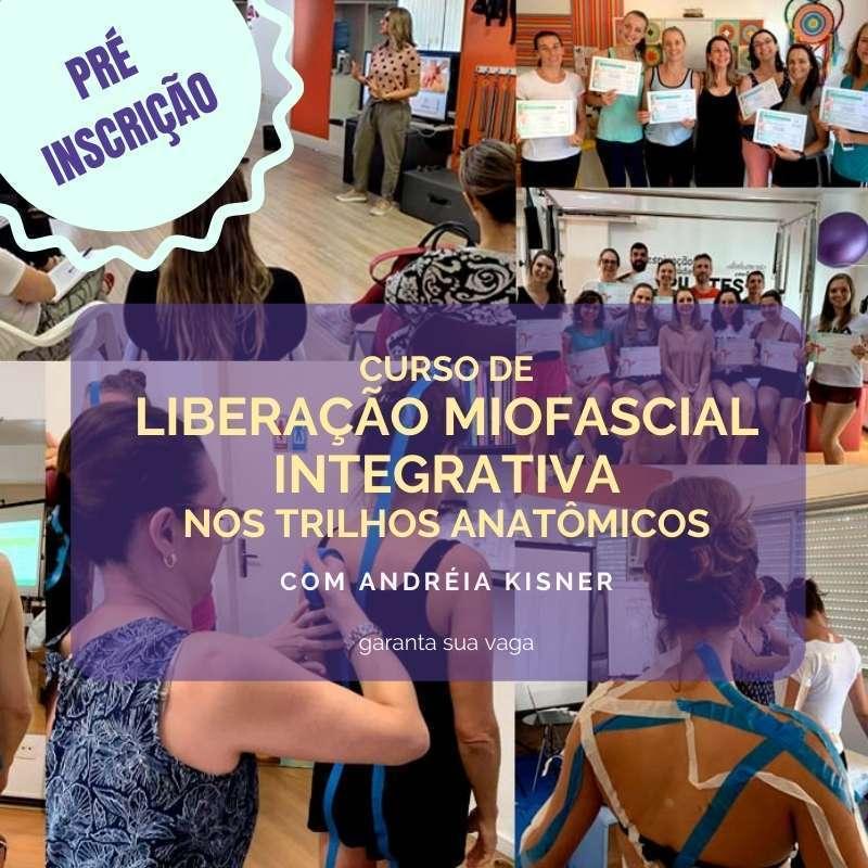 curso de liberacao miofascial integrativa nos trilhos anatomicos Instituo Actiuni Andréia Kisner